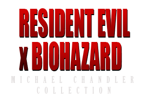 Resident Evil | BIOHAZARD Collection by Michael Chandler